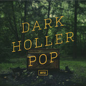 Mipso-Dark Holler Pop