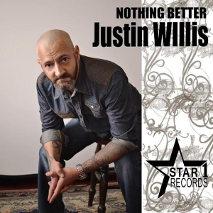 Justin_Willis_nothingbetter_cover_art